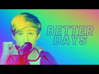Walker Campbell - Better Days (Ant Clemons, Justin Timberlake Cover) • США | 2021