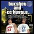 Bukshot kc hustle feat vp louis keyz vint west hurra season