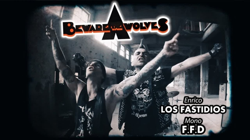 Beware The Wolves Όπου κι αν παίζεις Feat Enrico Los Fastidios Mono F F D