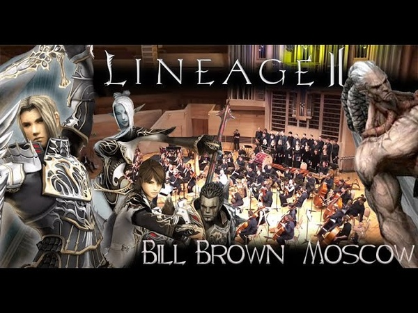 Bill Brown Lineage2 15 06 2019 Moscow