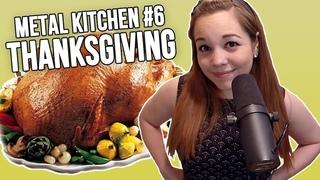 Metal Kitchen #6: Lamb of God Makes Thanksgiving Dinner