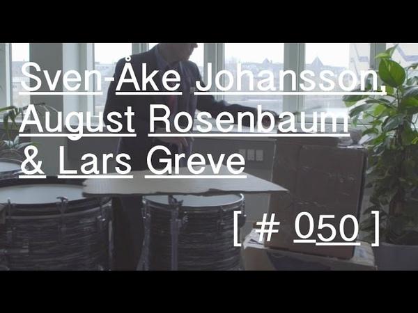 Sven Åke Johansson August Rosenbaum Lars Greve