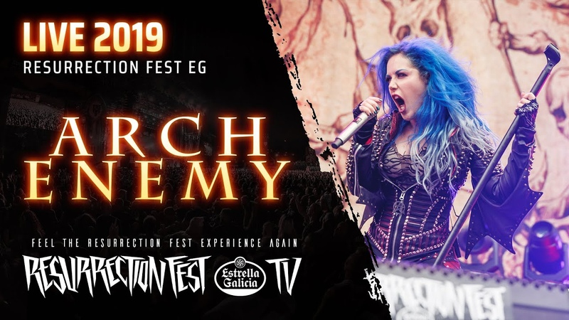 Arch Enemy Live at Resurrection Fest EG 2019 Viveiro Spain Pro shot Full Show
