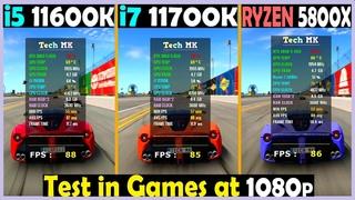 i5 11600k vs i7 11700k vs RYZEN 5800X | RTX 3060 Ti | Test in Games at 1080p - Tech MK