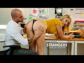 Paisley Porter - Perfect Fucking Strangers ()