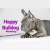 Happy Bulldog WORKSHOP