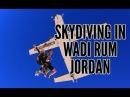 Иордания Вади Рам парашютом в пустыне ... / Jordan Wadi Rum Skydive in the desert...