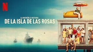 La increible historia de la Isla de las Rosas (2020)