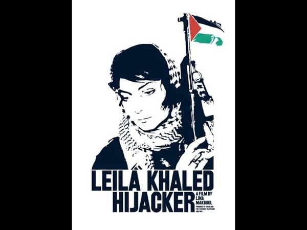 Leila Khaled Hijacker (Sweden, 2006) dir. Lina Makboul