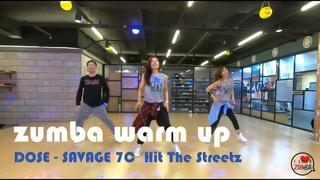 #zumba2020   I LOVE ZUMBA DANCE FITNESS  /  WARM UP    DOSE   SAVAGE 7C  Hit The Streetz