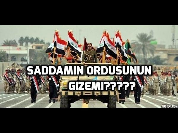 Saddam'ın ordusu nereye kayboldu