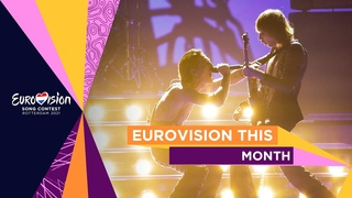 Eurovision This Month: July 2021