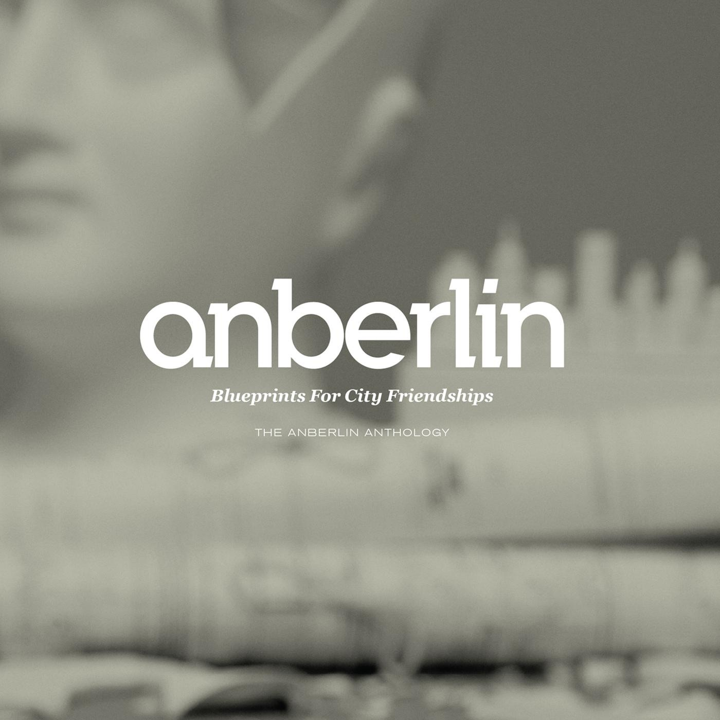 Anberlin album Blueprints For City Friendships: The Anberlin Anthology