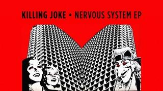 Killing Joke - Nervous System EP [FULL EP]